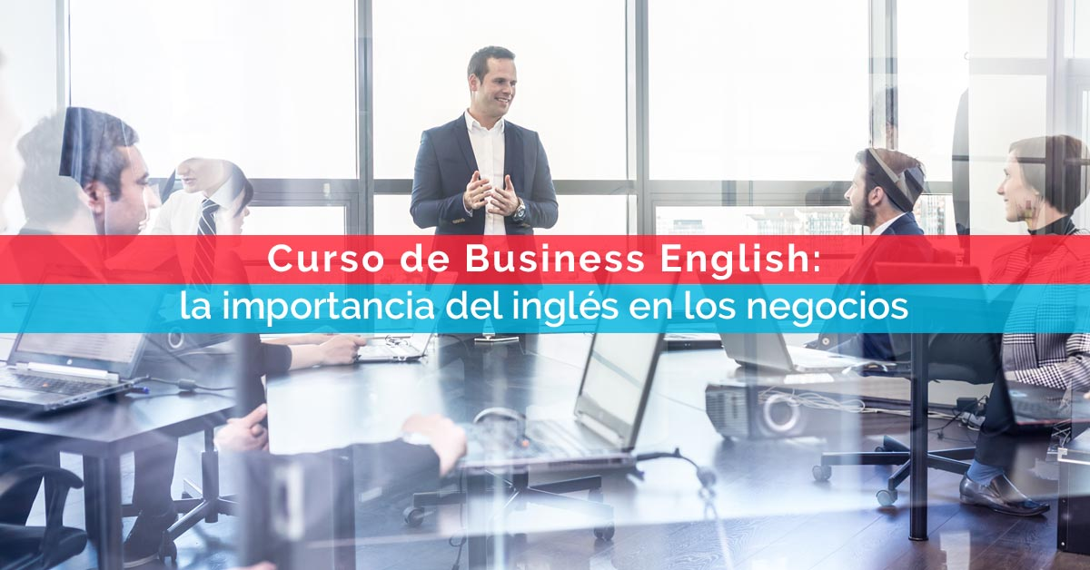 Curso de Business English: la importancia del inglés en los negocios | Corelingo