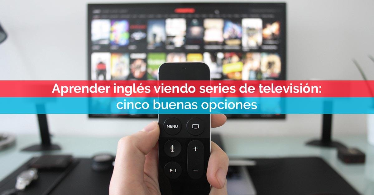 Aprender inglés viendo series de televisión | Corelingo, cursos de inglés en Sevilla y Madrid