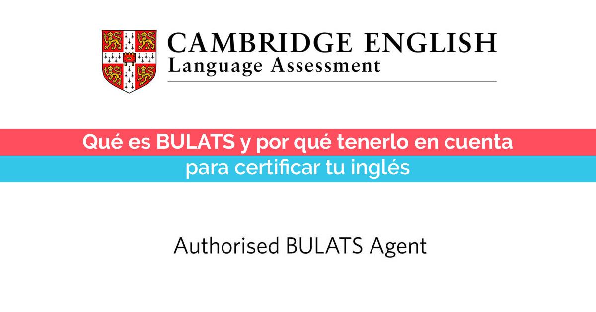 Qué es BULATS y por qué tenerlo en cuenta para certificar tu inglés | Corelingo, cursos de inglés en Sevilla y Madrid