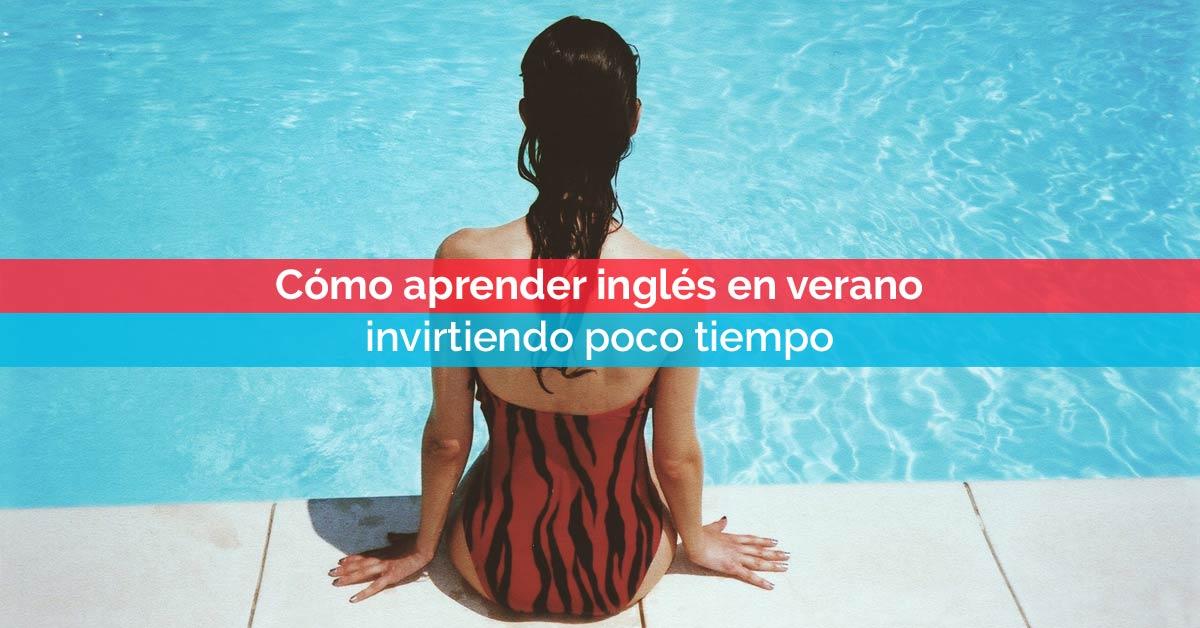 Cómo aprender inglés en verano en poco tiempo | Corelingo