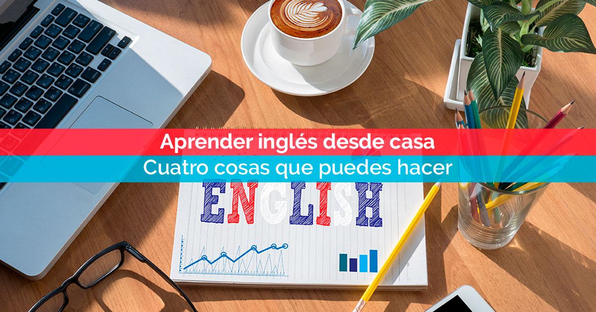 Aprender inglés desde casa: cuatro cosas que puedes hacer | Corelingo, cursos de inglés en Sevilla y Madrid