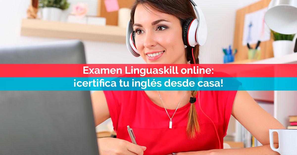 Examen Linguaskill online: ¡certifica tu inglés desde casa! | Corelingo, cursos de inglés en Sevilla y Madrid