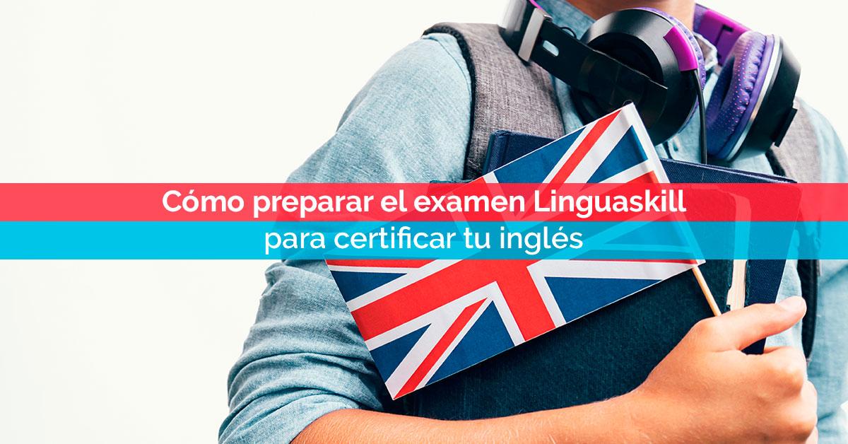 Cómo preparar el examen Linguaskill para certificar tu inglés | Corelingo - Cursos de inglés en Sevilla y Madrid